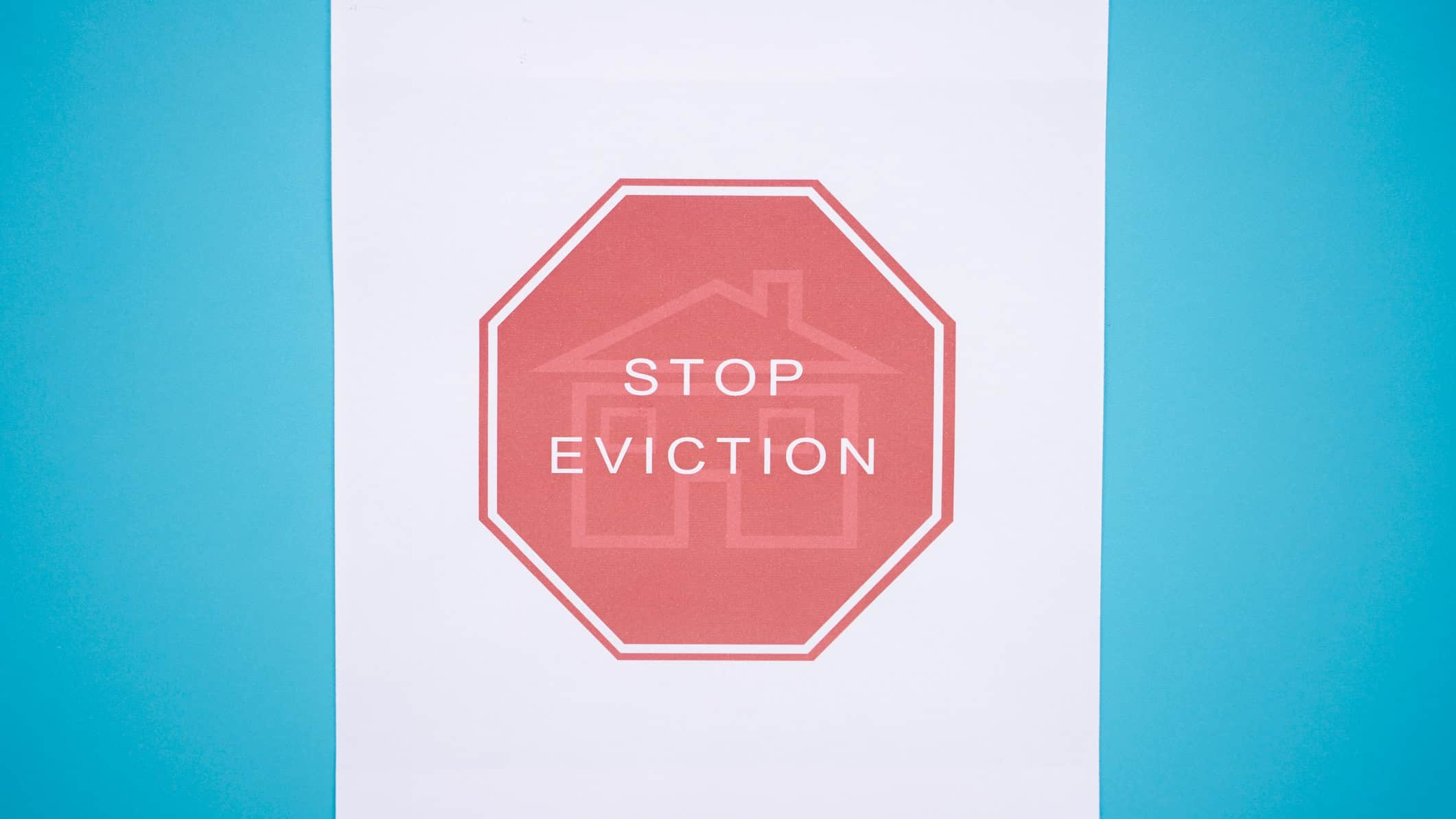 ban on home sale foreclosure represented by stop sign that says stop eviction