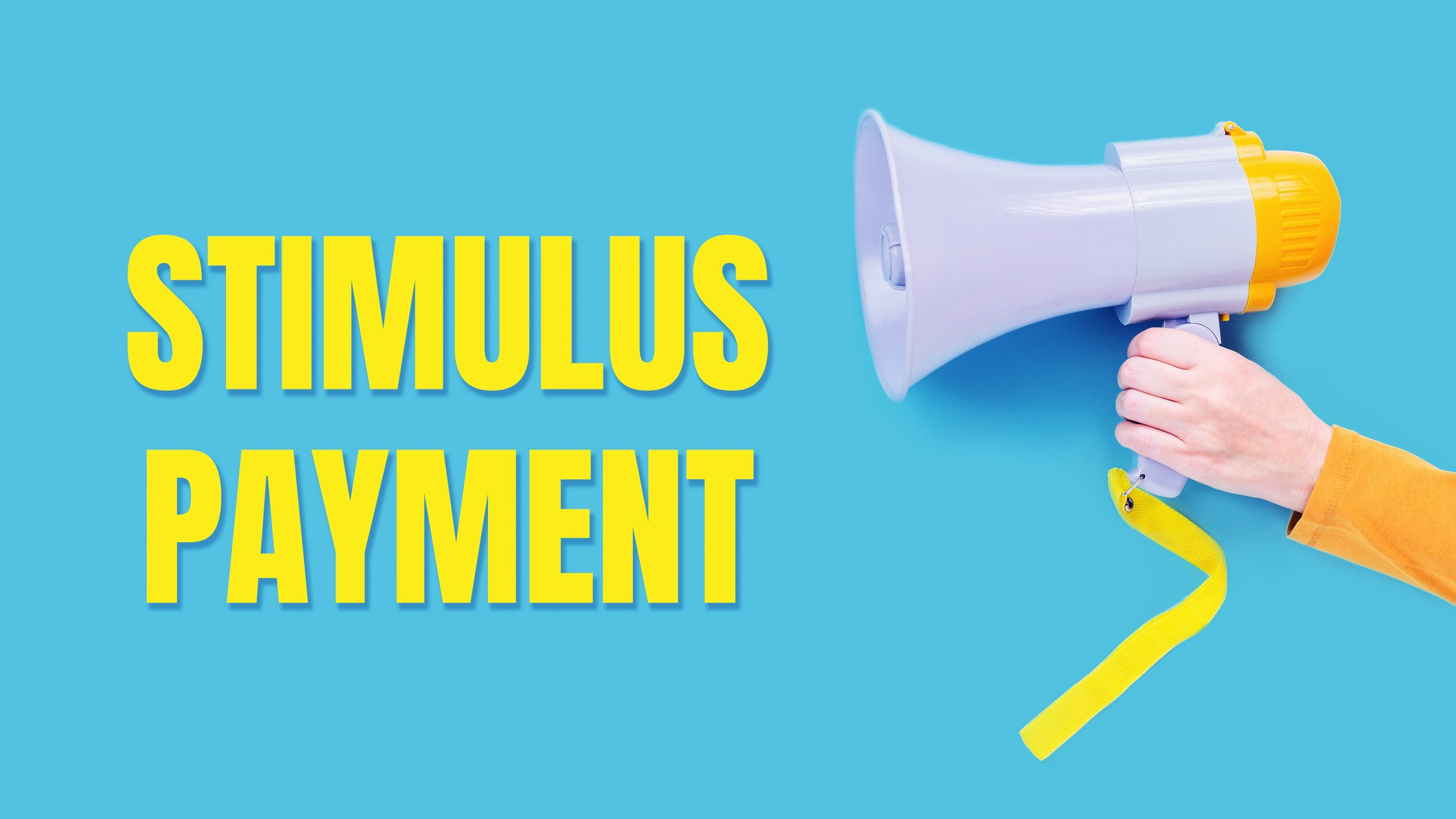 hand holding megaphone next to large text saying stimulus payment